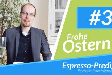espresso predigt ostern thumbnail