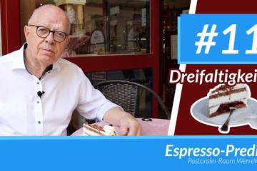 Espresso-Predigt #11 | Dreifaltigkeit